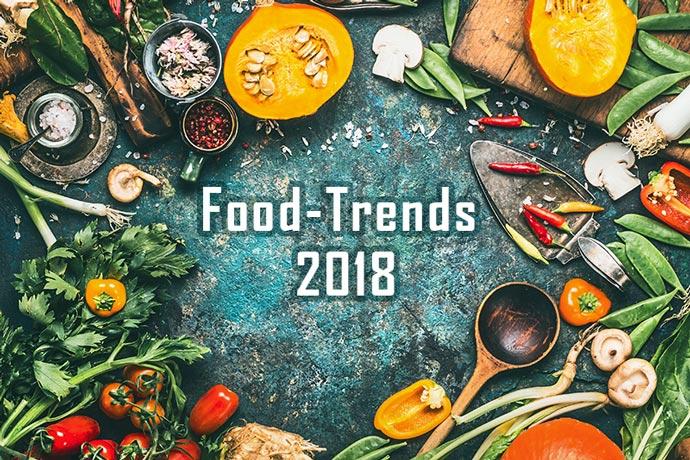 food trends 2018. Black Bedroom Furniture Sets. Home Design Ideas